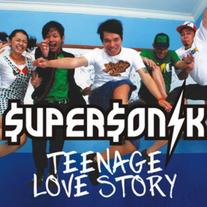 2009 / Supersonik / Teenage Love Story