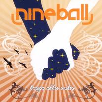 2007 / Nineball / Hingga Akhir Waktu