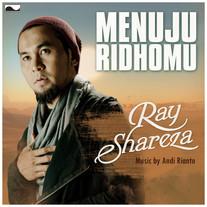Ray Shareza / Menuju Ridho-Mu