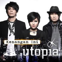 2015 / Utopia / Kenangan Ini