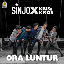 Sinjo Band feat. Kris n Kros / Ora Luntur