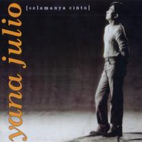 1995 / Yana Julio / Selamanya Cinta
