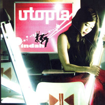 2007 / Utopia / Indah