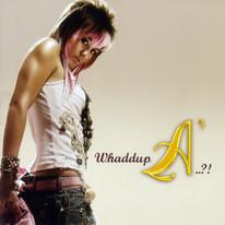 2009 / Agnes Monica / Whaddup A