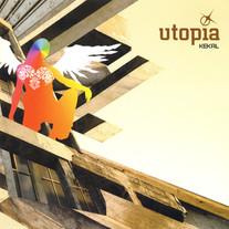 2004 / Utopia  / Kekal