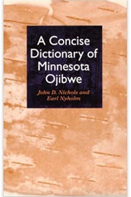 A Concise Dictionary of Minnesota Ojibwe