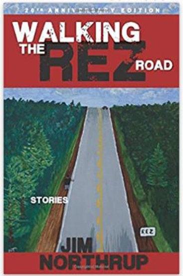 Walking the Rez Road