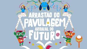 LIVES do Arraial do Pavulagem começam neste sábado (20/06)