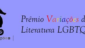 Últimos dias para inscrições no Prêmio Variações de Literatura LGBTQIA+2021