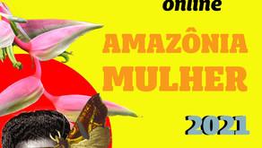 Últimos dias para inscrições na I Mostra Cultural Online Amazônia Mulher