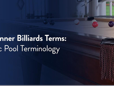 Beginner Billiards Terms: Basic Pool Terminology