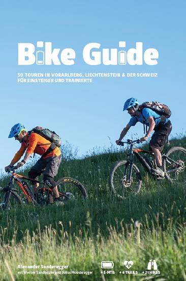 Bike Guide Band 1 - Vorarlberg, Liechtenstein und Schweiz