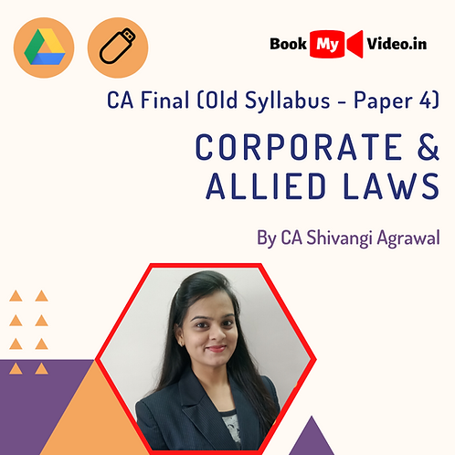 CA Final Old Syllabus - Corporate & Allied Laws by CA Shivangi Agrawal