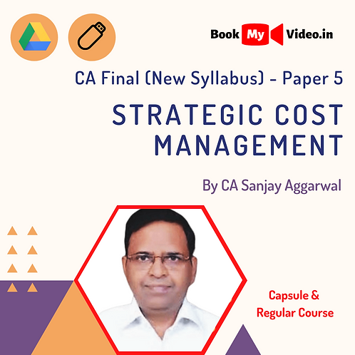 CA Final - Strategic Cost Management by CA Sanjay Aggarwal