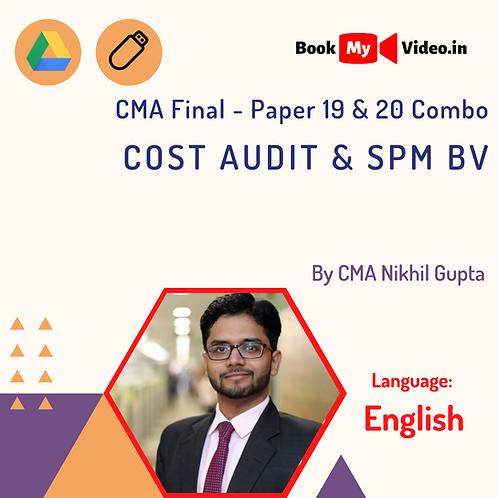 CMA Final P 19 & 20 Combo - Cost Audit & SPM BV by CMA Nikhil Gupta (In English)