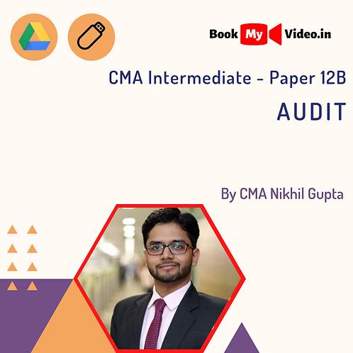 CMA Intermediate - Audit by CMA Nikhil Gupta