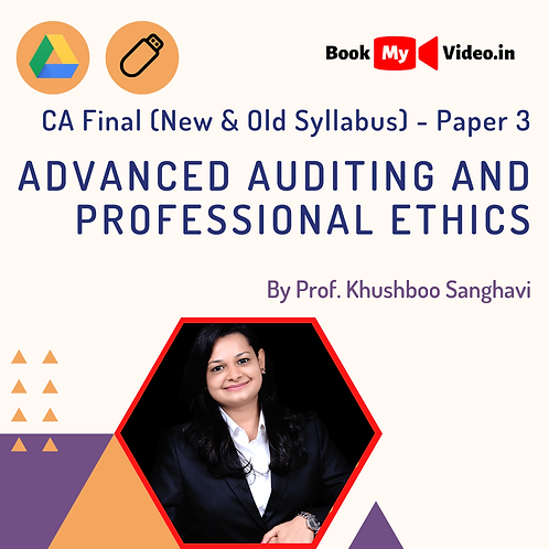 CA Final - Advanced Auditing and Professional Ethics by Prof. Khushboo Sanghavi