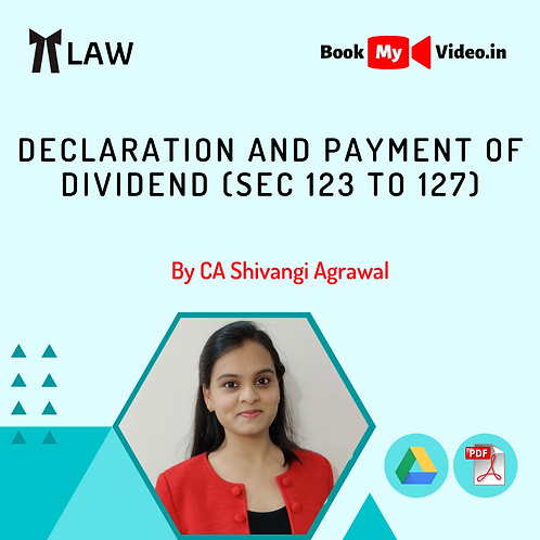Company Law - Declaration and Payment of Dividend