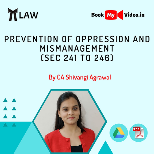 Company Law - Prevention of Oppression and Mismanagement