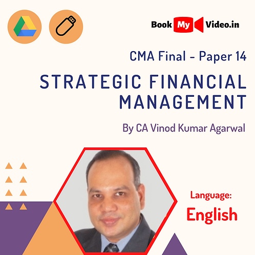 CMA Final - Strategic Financial Management by CA Vinod Kumar Agarwal (English)