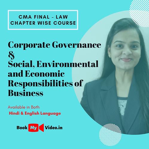 CMA Final Law - Corporate Governance & Social, Environment & Eco. Responsibility