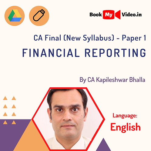 CA Final - Financial Reporting by CA Kapileshwar Bhalla (In English)