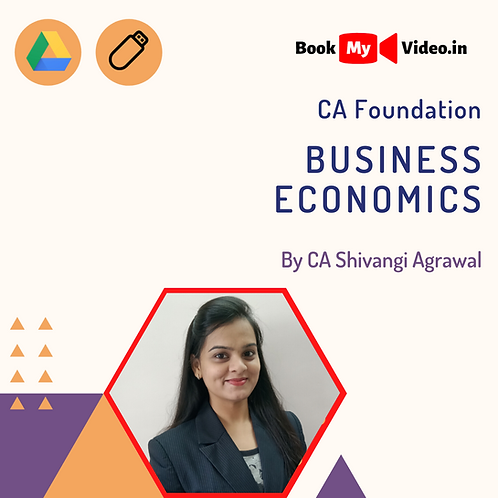 CA Foundation - Business Economics by CA Shivangi Agrawal