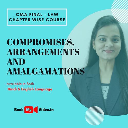 CMA Final Law - Compromises, Arrangements and Amalgamations