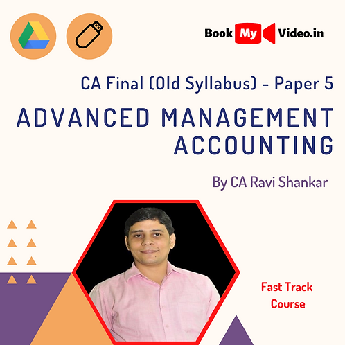 CA Final - Advanced Management Accounting (Fast Track) by CA Ravi Shankar