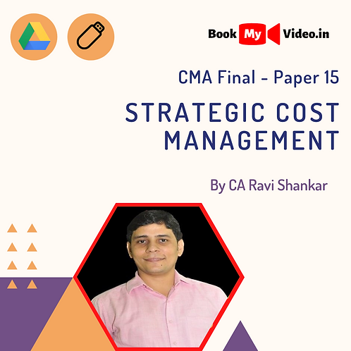 CMA Final - Strategic Cost Management by CA Ravi Shankar