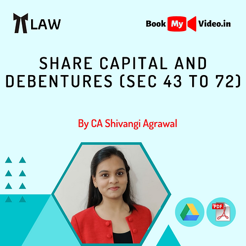 Company Law - Share Capital and Debentures