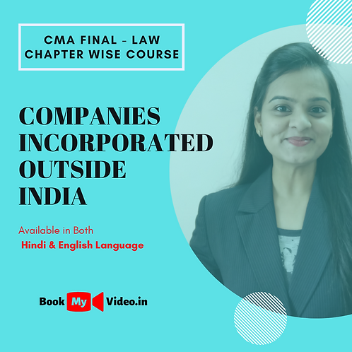 CMA Final Law - Companies Incorporated outside India