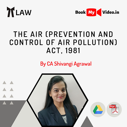 The Air (Prevention and Control of Air Pollution) Act, 1981