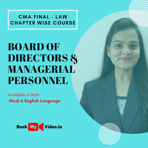 CMA Final Law - Board of Directors & Managerial Personnel