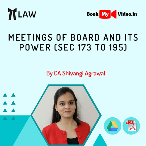 Company Law - Meetings of Board and its Powers