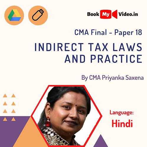 CMA Final - Indirect Tax Laws and Practice by CMA Priyanka Saxena (In Hindi)