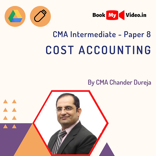 CMA Intermediate - Cost Accounting by CMA Chander Dureja