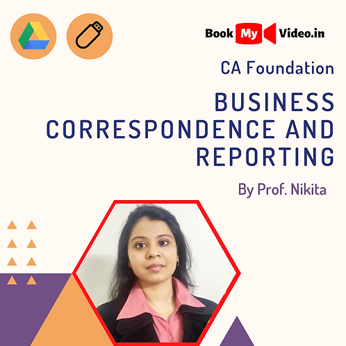 CA Foundation - Business Correspondence and Reporting by Prof. Nikita