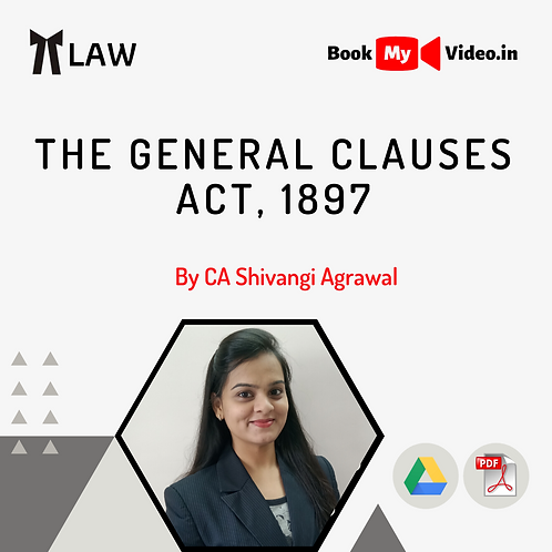 The General Clauses Act, 1897