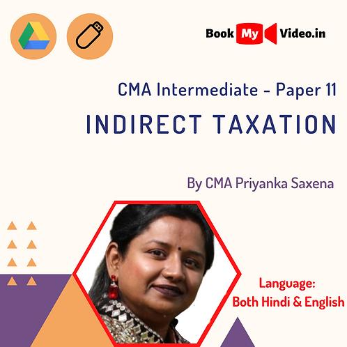 CMA Intermediate - Indirect Taxation by CMA Priyanka Saxena