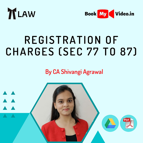 Company Law - Registration of Charges