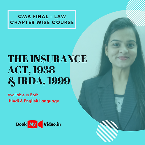 CMA Final Law - The Insurance Act 1938 & IRDA 1999