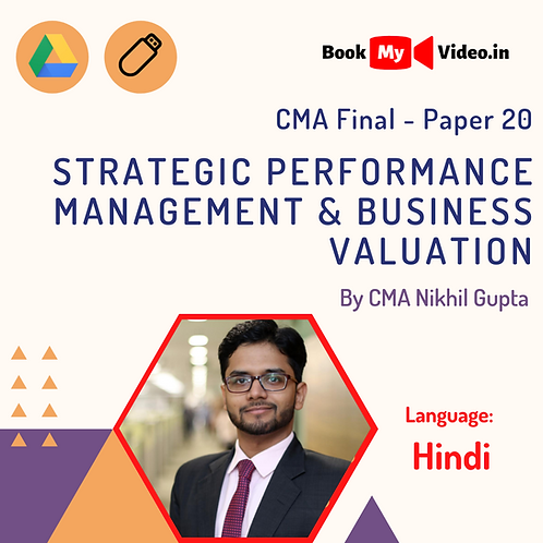 CMA Final - Strategic Performance Mgmt & Buss. Valuation by CMA Nikhil Gupta