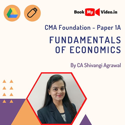 CMA Foundation - Fundamentals of Economics by CA Shivangi Agrawal
