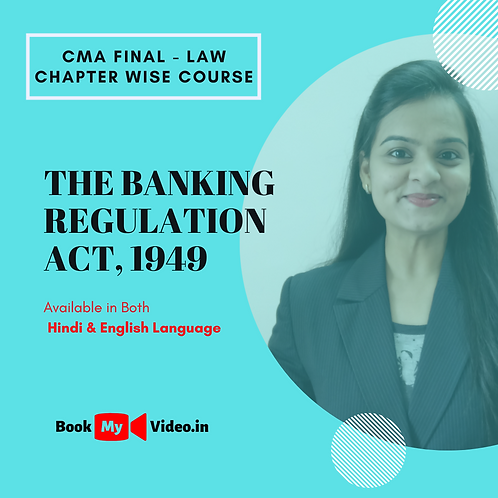 CMA Final Law - The Banking Regulation Act, 1949