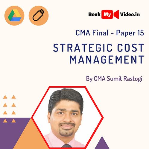 CMA Final - Strategic Cost Management by CMA Sumit Rastogi