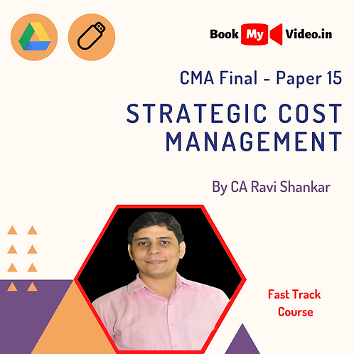 CMA Final - Strategic Cost Management (Fast Track) by CA Ravi Shankar