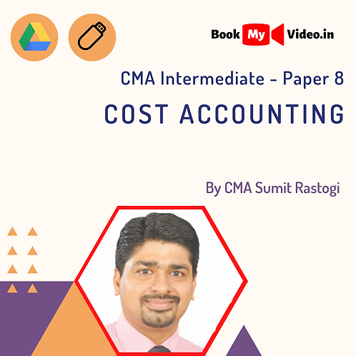 CMA Intermediate - Cost Accounting by CMA Sumit Rastogi