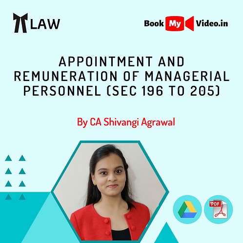 Company Law - Appointment and Remuneration of Managerial Personnel