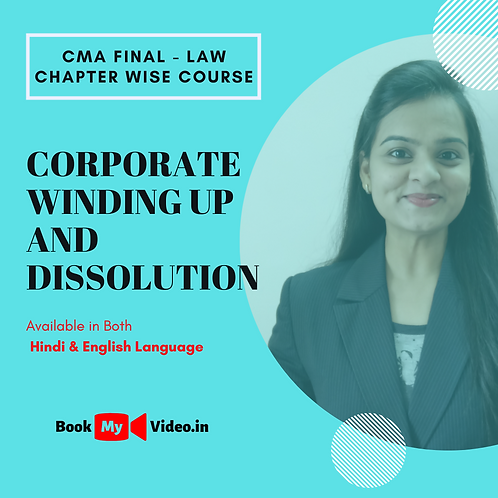 CMA Final Law - Corporate Winding up and Dissolution